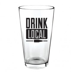 """""""Drink Local"""" Pint Glass"""