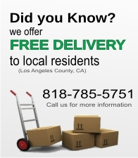 Free Local Delivery. Call us at (818) 785-5751.
